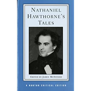 Nathaniel Hawthorne's Tales (Norton Critical Editions)