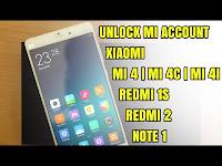 Unlock Mi Account Xiaomi Redmi Note 1 4G SS Single Sim (dior) | Note 1 4G DS Dual Sim (Gucci)