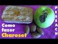 Como fazer charosset - Pessach