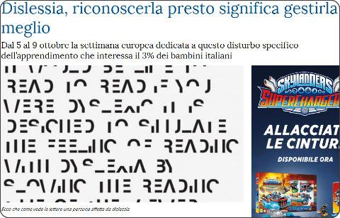 http://www.lastampa.it/2015/09/30/scienza/benessere/dislessia-riconoscerla-presto-significa-gestirla-meglio-8her8QskpbU2SMsELsVwNJ/pagina.html