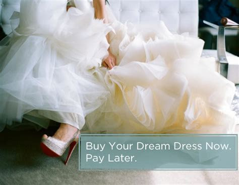 Buy Your Wedding Dress Now. Pay Later!   Bridal Gowns in