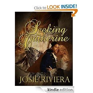 Seeking Catherine (historical romance novella set in Tudor England)