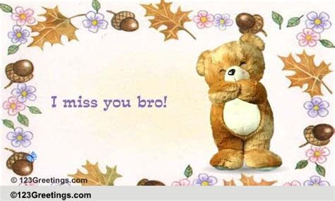 Miss You! Free Brother eCards, Greeting Cards   123 Greetings