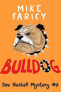 Bulldog by Mike Faricy