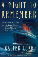 'A Night to Remember' by Walter Lord
