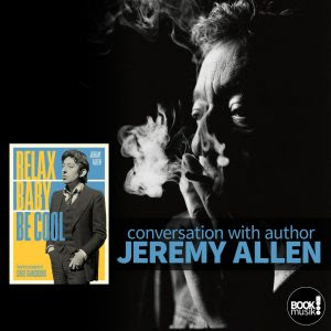 Relax Baby Be Cool: the Artistry and Audacity of Serge Gainsbourg by Jeremy Allen - book cover