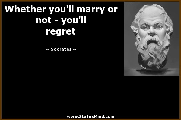 Whether Youll Marry Or Not Statusmindcom