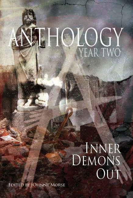 Anthology II: Inner Demons Out, with an impressive list of cotributors, and me.