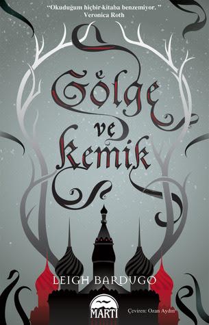 Gölge ve Kemik  (The Grisha, #1)