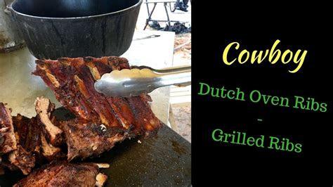 cowboy dutch oven ribs grilled ribs youtube ribs
