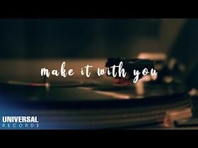 Make It With You by Kajiwara [Official Lyric Video]