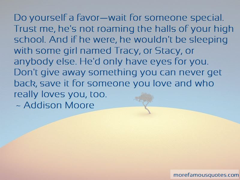 Something Special About Him Quotes Top 37 Quotes About Something