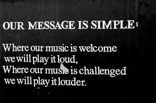 Where Our Music Is Welcome We Will Play It Loud Challenge Quote Quotespictures Com