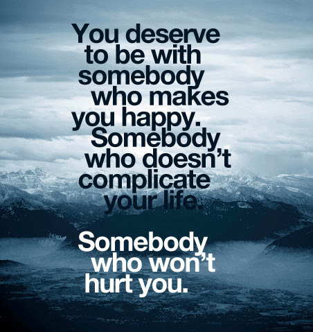Quotes About Deserve You 346 Quotes