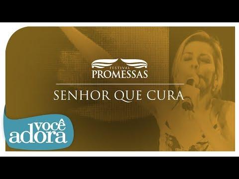 Senhor Que Cura - Ludmila Ferber (DVD Festival Promessas)