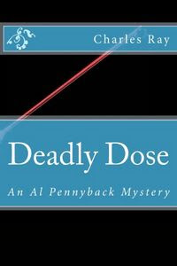 Deadly Dose by Charles Ray