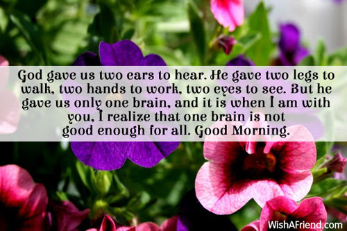 Good Morning Message God Gave Us Two Ears To