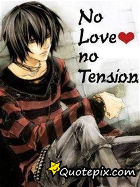 No Love No Tension Quotes