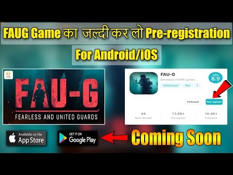 FAUG Game Pre-registration Started For Android/iOS || FAUG Game Release ...