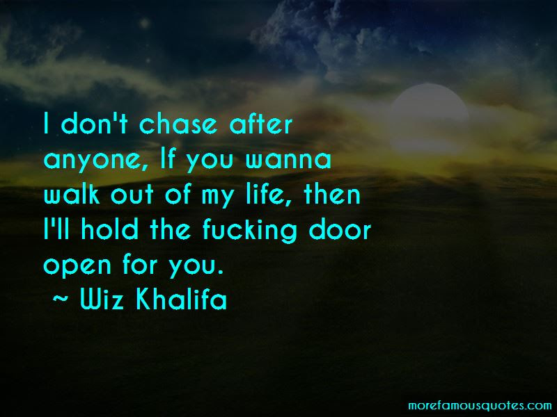 Walk Out Of My Life Quotes Top 38 Quotes About Walk Out Of My Life