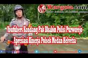 Youtubers Kondang Pak Bhabin Polisi Purworejo Apresiasi Kinerja Polsek Medan Helvetia