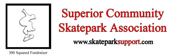 Superior Skates - the Superior Community Skatepark Association