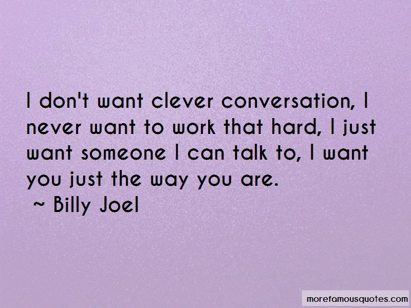 Someone I Can Talk To Quotes Top 42 Quotes About Someone I Can Talk