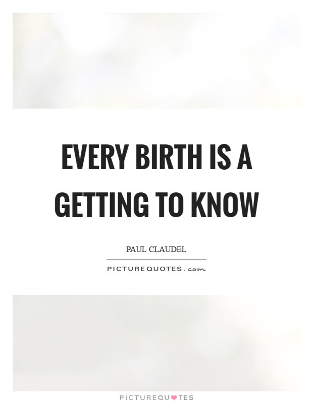 Getting Birth Quotes Sayings Getting Birth Picture Quotes