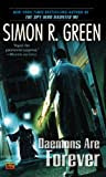 Daemons are Forever, by Simon R. Green