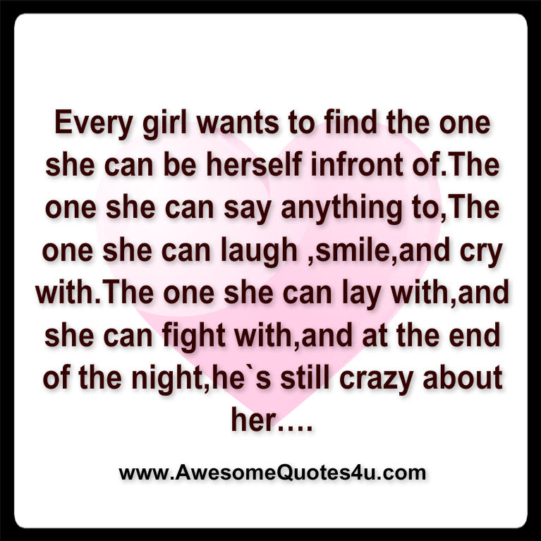 Quotes About Every Girl Wants 34 Quotes