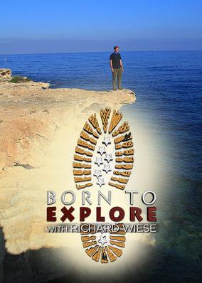 Born to Explore - Season 1