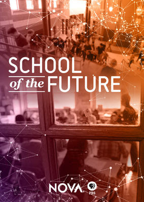 NOVA: School of the Future