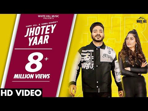 JHOTEY YAAR : Harpi Gill & Kamal Khaira | New Punjabi Song 2020 | Latest Punjabi Songs 2020
