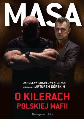 Artur Górski - Masa o kilerach polskiej mafii