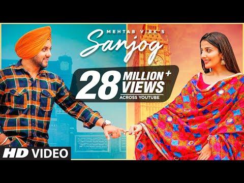 Sanjog (Full Song) Mehtab Virk Ft Sonia Mann   Dr Shree   Urs Guri   Latest Punjabi Songs 2020