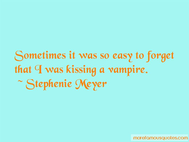 So Easy To Forget Quotes Top 54 Quotes About So Easy To Forget From