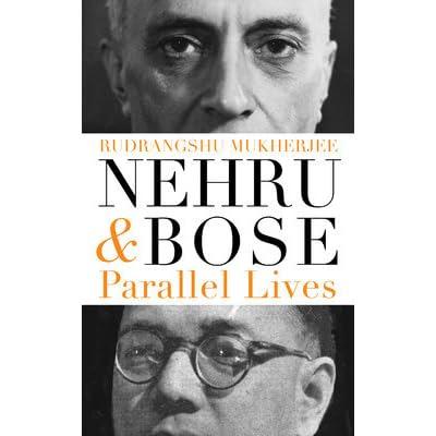 Image result for nehru bose parallel lives