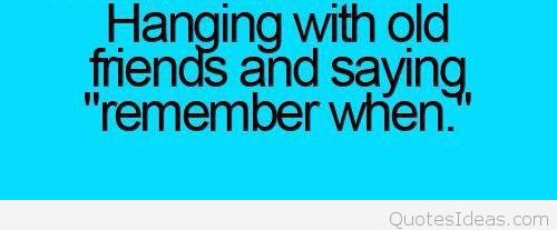 Quotes About Old Friendship Memories 08 Quotesbae