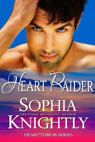 Heart Raider (Heartthrob Series, Book One) by Sophia Knightly