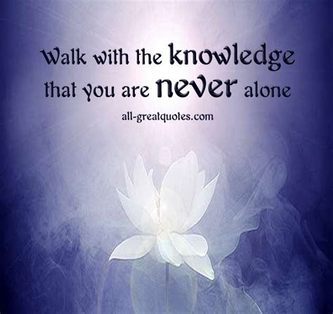 You Are Never Alone Love Quotes