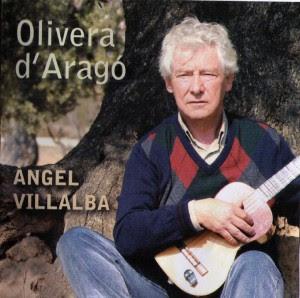 Olivera d'Aragó, Ángel Villalba