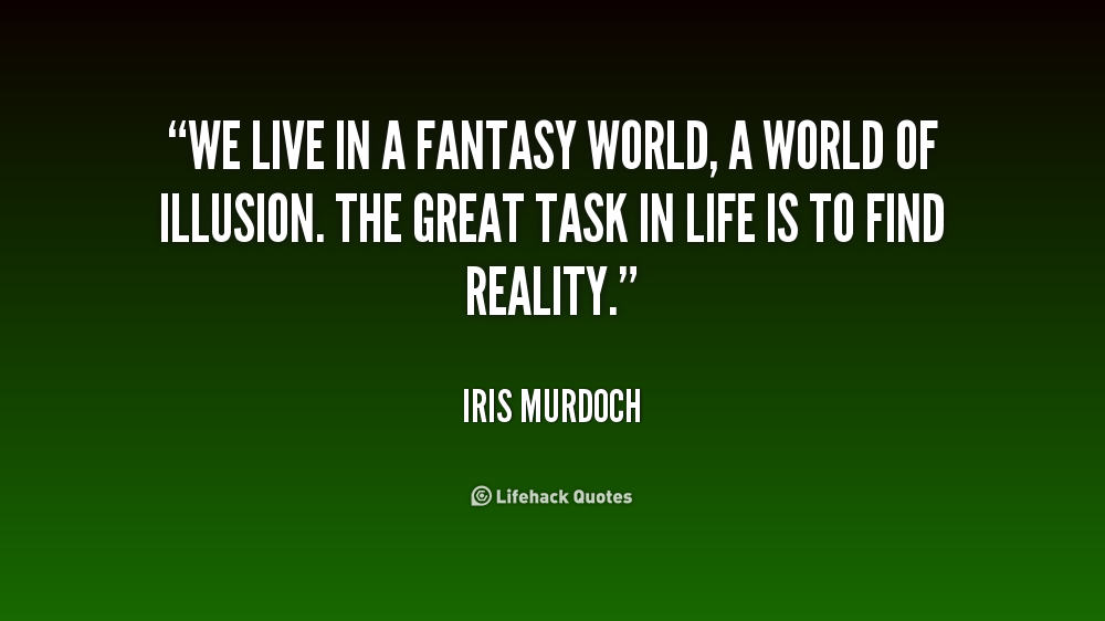Quotes About Imaginary World 61 Quotes