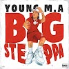 "NEW MUSIC: Young M.A – ""Big Steppa"""