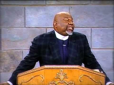 TD Jakes Sermons - Don't Be Afraid of the Gift God Gives [Part 1]