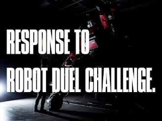 RESPONSE TO ROBOT DUEL CHALLENGE