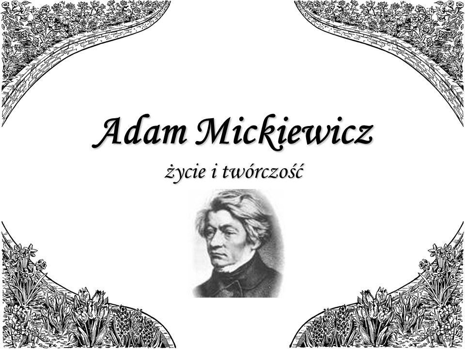 Biografia Adama Mickiewicza Okresy