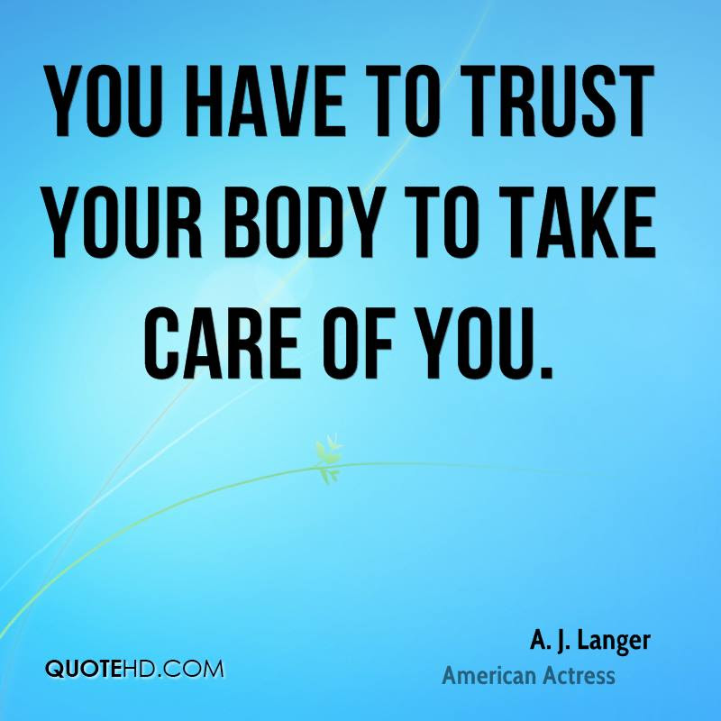 A J Langer Trust Quotes Quotehd