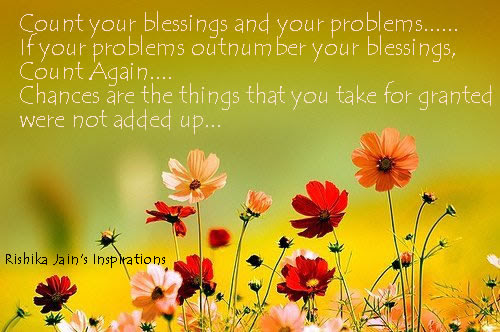 Blessings Quotes ,Life Quotes, Inspirational Quotes, Motivational Thoughts and Pictures