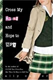 Cross My Heart and Hope to Spy (Gallagher Girls, #2)