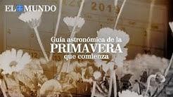 #Vídeo: Guía astronómica de la primavera que comienza